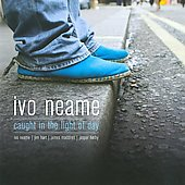 Ivo Neame Trio/Ivo Neame: Caught In the Light of Day [Slimline]