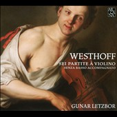 Westhoff: Sei Partitte &agrave; Violino