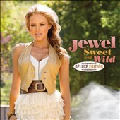 Jewel: Sweet and Wild [Deluxe Edition]