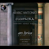 Johann Adolf Hasse: Antonio e Cleopatra