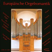 European Romantic Organ Music