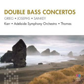Double Bass Concertos - Grieg, Josephs, Sankey / Gary Karr, double bass; Adelaide SO; Thomas