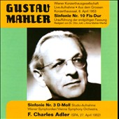 Mahler: Symphonies Nos. 3 & 10 / Adler