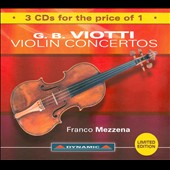 G.B. Viotti: Violin Concertos [3 for 1 price!]