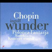 Chopin: Grand polonaise brillante/ Concerto No. 1 / Ingolf Wunder, piano