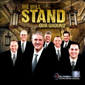 Kingdom Heirs: We Will Stand Our Ground