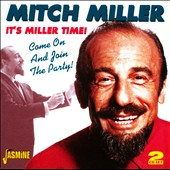 Mitch Miller: It's Miller Time/Join the Party *
