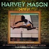 Harvey Mason, Sr. (Drums): M.V.P. [Expanded Edition]