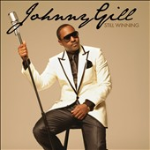 Johnny Gill: Still Winning