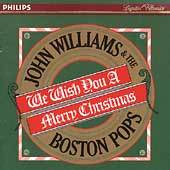 We Wish You a Merry Christmas / John Williams, Boston Pops