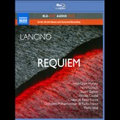 Lancino: Requiem / Murphy, Gubisch, Skelton, Courjal [Blu-ray audio]