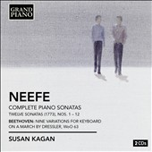 Gottlob Neefe: Complete Piano Sonatas; Beethoven 9 Variations, WoO 63 / Susan Kagan, piano