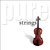 Various Artists: Pure Strings