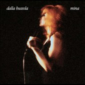 Mina (Italian Singer): Dalla Bussola [40th Anniversary Edition]