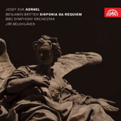 Josef Suk: Asrael Symphony, Op. 27b; Britten: Sinfonia da Requiem, Op. 20 / Belohlavek