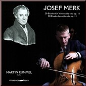 Josef Merk: 20 Etudes for cello solo, Op. 11 / Martin Rummel, cello