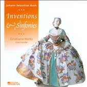 J.S. Bach: Inventions & Sinfonies / Cristiano Holtz, clavichord