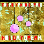 The Polyphonic Spree: Holidaydream: Sounds of the Holidays, Vol. 1 [Digipak]