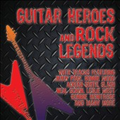 Various Artists: Guitar Heroes & Rock Legends [Box]