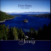 Cathy Oakes: Like a Song