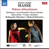 Johann Adolph Hasse: Didone Abbandonata, opera / Holzhauser, Ferri-Benedetti, Barna-Sabadus, Hinterdobler, Celeng