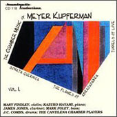 The Chamber Music of Meyer Kupferman Vol 1