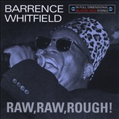 Barrence Whitfield: Raw, Raw, Rough!