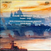 Edward Elgar: Symphony No. 2; Sospiri; Elegy / Royal Stockholm PO, Oramo