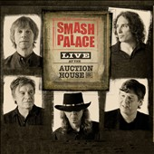 Smash Palace: Live At the Auction House September 28, 2012 [Digipak]