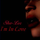 Sha-Lor: I'm In Love [Single] [Slipcase]