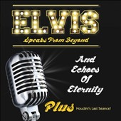 Various Artists: Elvis Speaks From Beyond
