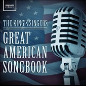 King's Singers: Great American Songbook *