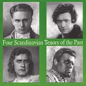 Four Scandinavian Tenors of the Past