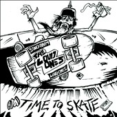 Loud Ones: Time To Skate
