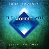 John Adorney: The Wonder Well *