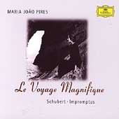 Le Voyage Magnifique - Schubert: Impromptus / Pires