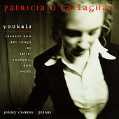 Youkali - Cabaret & Art Songs / O'Callaghan, Crober