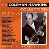 Coleman Hawkins: The Coleman Hawkins Collection 1927-1956