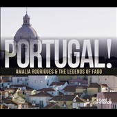 Various Artists: Portugal!: Amalia Rodrigues & the Legends of Fado