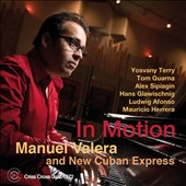 New Cuban Express/Manuel Valera: In Motion