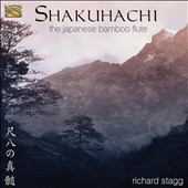 Richard Stagg: Shakuhachi: The Japanese Bamboo Flute