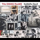 The Dining Rooms: Numero Deux [Digipak]