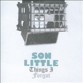 Son Little: Things I Forgot [EP]
