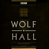 Wolf Hall [Original TV Soundtrack]