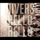 Divers: Hello Hello [Digipak]