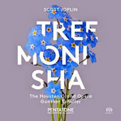 Scott Joplin: Treemonisha, American opera / Houston Grand Opera; Gunther Schuller