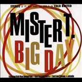 Mister T (Design): Big Day [Digipak]