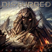 Disturbed: Immortalized [Clean]