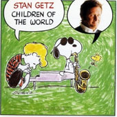 Stan Getz (Sax): Children of the World