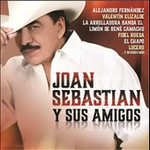 Various Artists: Joan Sebastian y Su Amigos